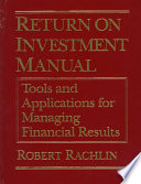 Return on Investment Manual