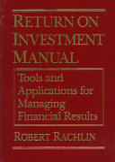 Return on Investment Manual