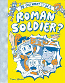 So You Want To Be A Roman Solider