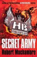 Henderson's Boys: Secret Army