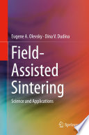 Field Assisted Sintering