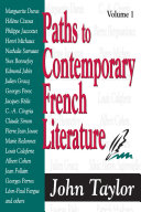 Paths to Contemporary French Literature  Volume 1