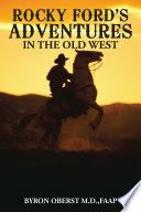 Rocky Ford   S Adventures in the Old West