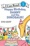 Happy Birthday  Danny and the Dinosaur