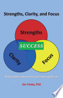 Strengths, Clarity, and Focus