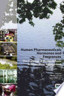 Human Pharmaceuticals  Hormones and Fragrances