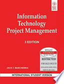 INFORMATION TECHNOLOGY PROJECT MANAGEMENT, 3RD ED