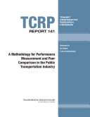 A Methodology for Performance Measurement and Peer Comparison in the Public Transportation Industry