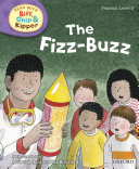 Read with Biff  Chip and Kipper Phonics  Level 2  The Fizz Buzz