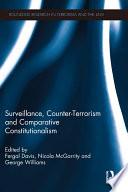 Surveillance  Counter Terrorism and Comparative Constitutionalism