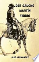 Der Gaucho Martín Fierro