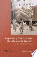 Explaining South Asia s Development Success
