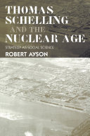 Thomas Schelling and the Nuclear Age Pdf/ePub eBook