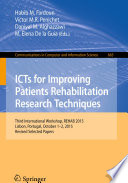 ICTs for Improving Patients Rehabilitation Research Techniques Book