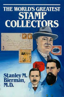 The World's Greatest Stamp Collectors
