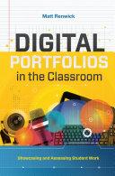 Digital Portfolios in the Classroom