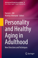 Personality and Healthy Aging in Adulthood
