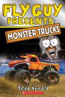 Fly Guy Presents: Monster Trucks (Scholastic Reader, Level 2)