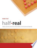 link to Half-real : video games between real rules and fictional worlds in the TCC library catalog