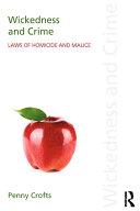 Wickedness and Crime [Pdf/ePub] eBook