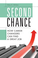 Second Chance  How Career Changers Can Find a Great Job