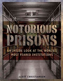 Notorious Prisons