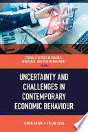 Uncertainty and Challenges in Contemporary Economic Behaviour
