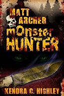 Matt Archer: Monster Hunter Pdf/ePub eBook
