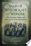 Tales of Witchcraft and Wonder