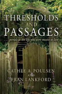 Thresholds and Passages