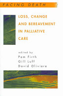 Loss, Change And Bereavement In Palliative Care