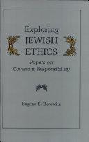 Exploring Jewish Ethics