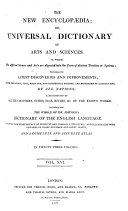 The new encyclop  dia  or  Universal dictionary ofarts and sciences