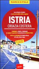 Guida Turistica Istria, Croazia costiera. Con atlante stradale Immagine Copertina