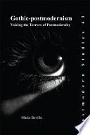 Gothic Postmodernism Book PDF