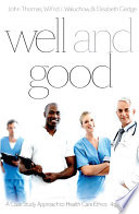 Well and Good - Fourth Edition