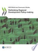 OECD Multi level Governance Studies Rethinking Regional Development Policy making Book