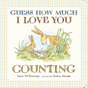 Guess How Much I Love You  Counting