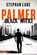 Palmer :Black Notice ebook
