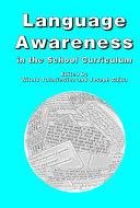 Language Awareness in the School Curriculum