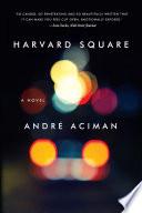 Harvard Square  A Novel