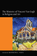 Pdf The Ministry of Vincent Van Gogh in Religion and Art