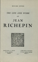 The life and work of Jean Richepin