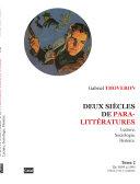 Deux siècles de paralittératures. Lecture, sociologie, histoire. Tome 2 (de 1895 à 1995).