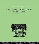 The Origins Of Love And Hate Pdf/ePub eBook