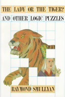 The Lady Or the Tiger  and Other Logic Puzzles