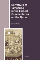 Narratives of Tampering in the Earliest Commentaries on the Qur     n