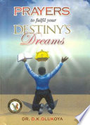 Prayers to Fulfill Your Destiny s Dreams Book