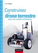 Pdf Construisez un drone terrestre avec une caméra embarquée Telecharger