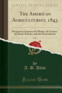The American Agriculturist 1843 Vol 2